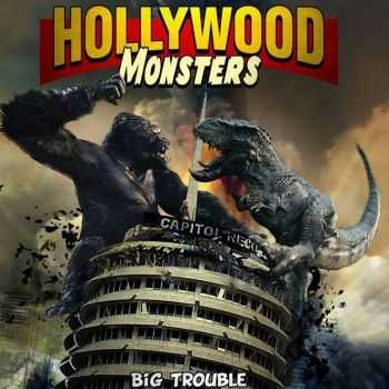 Hollywood Monsters - Big Trouble (2014)