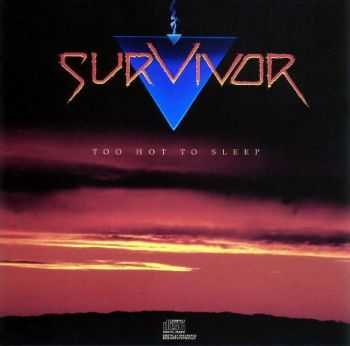 Survivor - Too Hot To Sleep (1988) Mp3 + Lossless