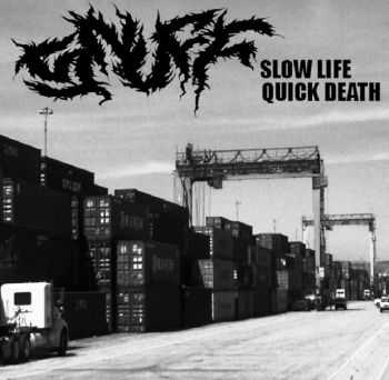 Snuff - Slow Life Quick Death (2014)