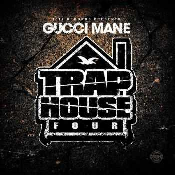 Gucci Mane - Trap House 4 (2014)