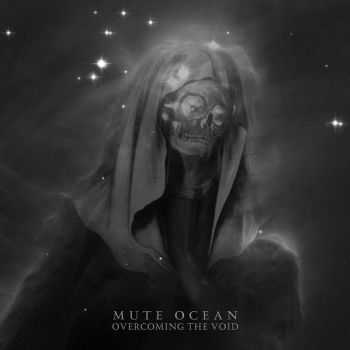 Mute Ocean - Overcoming The Void (2014)