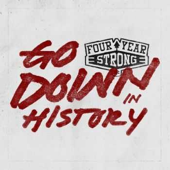Four Year Strong - Go Down In History [EP] (2014)