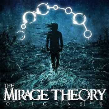 The Mirage Theory - Origins [EP] (2014)