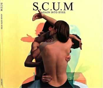 S.C.U.M - Again Into Eyes (2011)