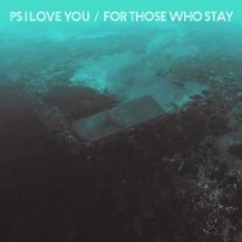 PS I Love You - For Those Who Stay (2014)