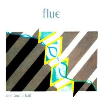 Flue - One And A Half (Reissue 2005) (1981)