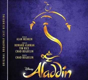 Various Artists - Aladdin Original Broadway Cast Recording (2014)