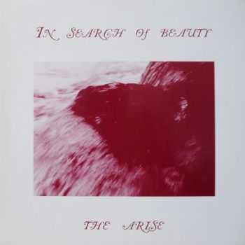 In Search Of Beauty - The Arise (1984)