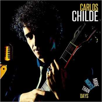 Carlos Childe - More Nights Than Days 2014