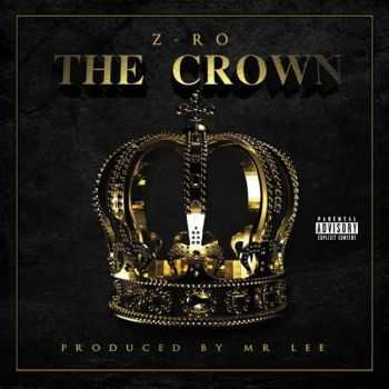 Z-Ro - The Crown (iTunes) (2014)