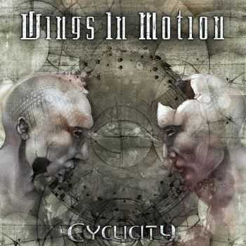 Wings In Motion - Cyclicity (2014)