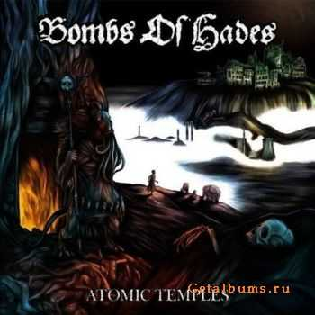 Bombs of Hades - Atomic Temples (2014)