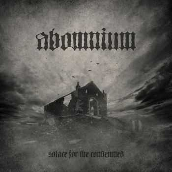 Abomnium - Solace For The Condemned (2014)