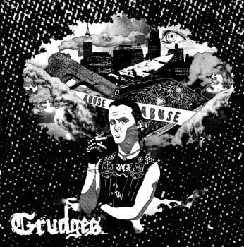 Grudges - Abuse (2012)