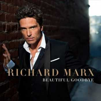 Richard Marx - Beautiful Goodbye (2014)