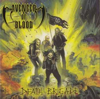 AVENGER OF BLOOD - Death Brigade (2008)LOSSLESS + MP3