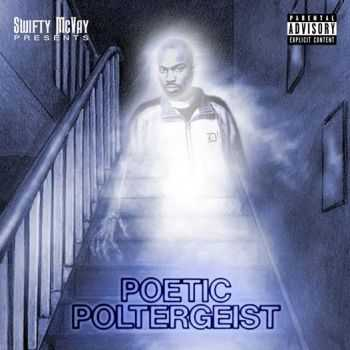 Swifty McVay (D12) - Poetic Poltergeist (2014)
