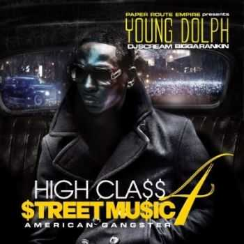 Young Dolph - High Class Street Music 4 (American Gangster) (2014)