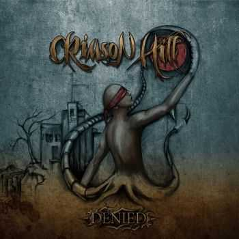 Crimson Hill - Denied (2014)
