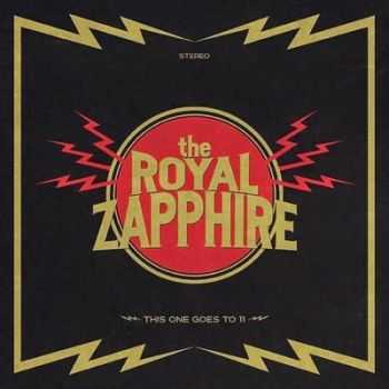 The Royal Zapphire - This One Goes To 11 (EP) 2014