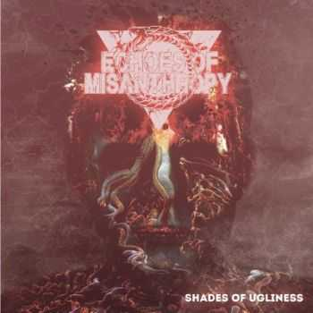 Echoes Of Misanthropy - Shades of ugliness [EP] (2014)