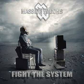Massive Wagons - Fight The System (2014)