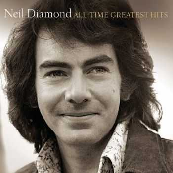 Neil Diamond - All-Time Greatest Hits (2014)