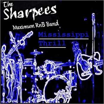 The Sharpees - Mississippi Thrill 2014