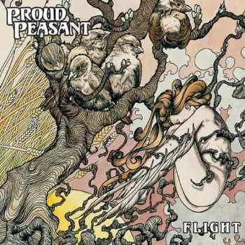 Proud Peasant - Flight (2014)
