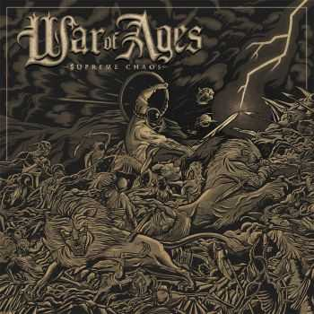 War Of Ages - Supreme Chaos (2014)