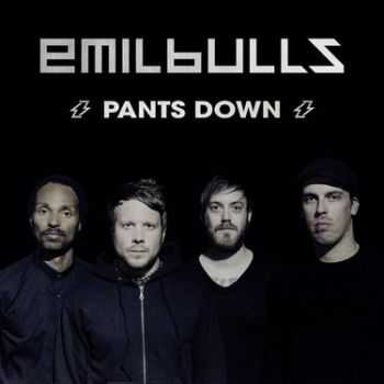 Emil Bulls - Pants Down (Single) (2014)
