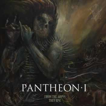 Pantheon I - From The Abyss They Rise (2014)  Compilation