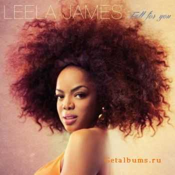 Leela James - Fall For You (2014)