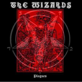 The Wizards - Plagues (��) 2014