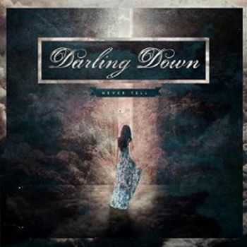 Darling Down - Never Tell (2014)