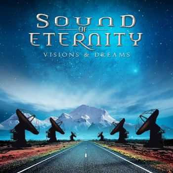 Sound Of Eternity - Visions & Dreams (2014)