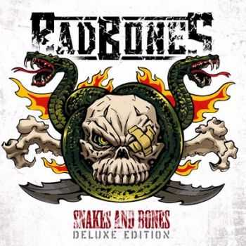 Bad Bones - Snakes And Bones (Deluxe Edition) 2014