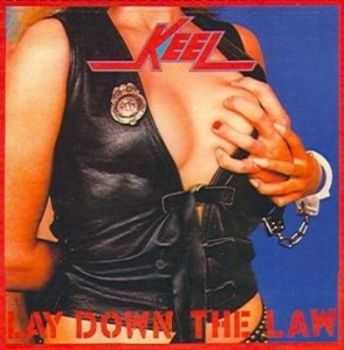 Keel - Lay Down The Law (1984)
