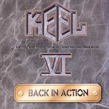 Keel - VI: Back In Action (1998)