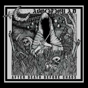 Abolition A.D - After Death Before Chaos (2014)