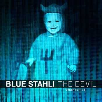 Blue Stahli - The Devil (Chapter 02) (EP) (2014)