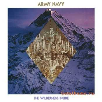Army Navy - The Wilderness Inside (2014)