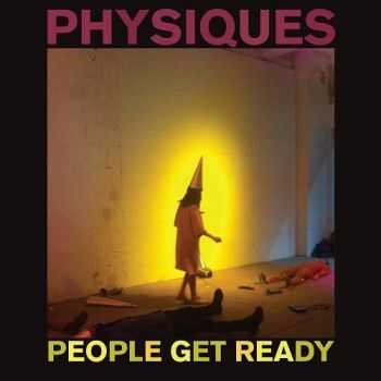 People Get Ready - Physiques (2014)