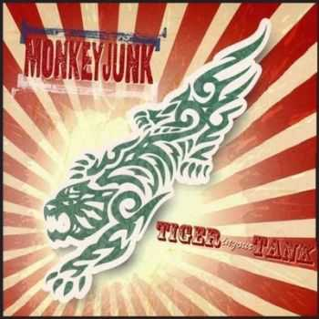 MonkeyJunk - Tiger In Your Tank (2012) 2014