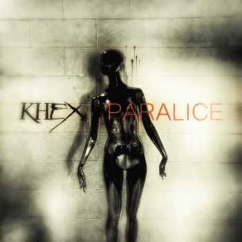 Khex - Paralice [EP] (2014)