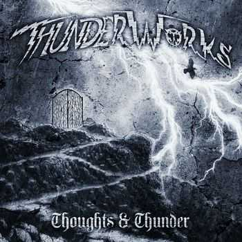 ThunderWorks  - Thoughts & Thunder (2014)
