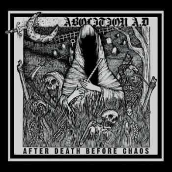 Abolition A.D. - After Death Before Chaos (2014)