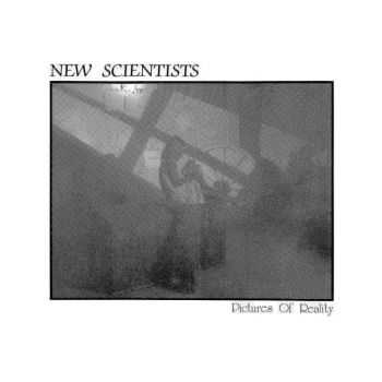 New Scientists - Pictures Of Reality (1986)