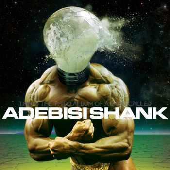 Adebisi Shank - This Is the Third Album of a Band Called Adebisi Shank (2014)
