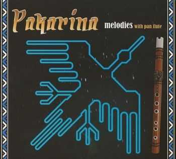 Pakarina - Melodies with pan flute (2011)